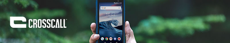 Smartphones et téléphones CROSSCALL