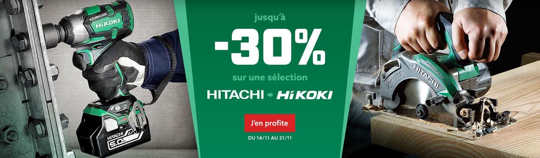 Jusqu'à -30% sur une sélection HITACHI / HIKOKI
