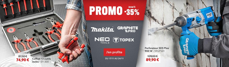 Promo ! Jusqu'à -35% sur MAKITA, NEOTOOLS, GRAPHITE PRO & TOPEX