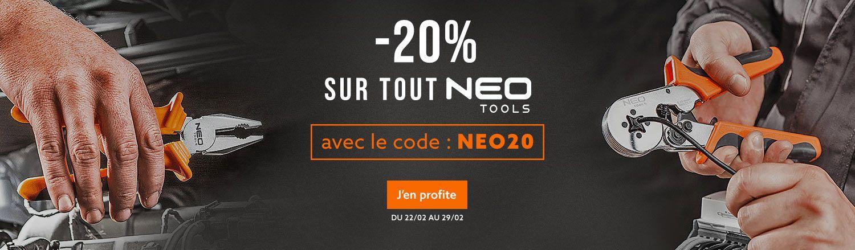 -20 % SUR TOUTE LA MARQUE NEO TOOLS